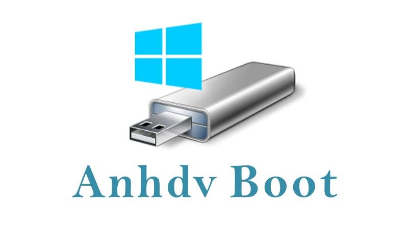 Cách tích hợp bộ cài Windows vào usb Anhdv Boot