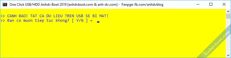 Tạo usb boot với 1 click Anhdv Boot - cảnh báo mất dữ liệu.